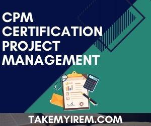 CPM Certification Project Management